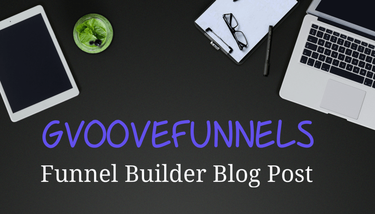 GrooveFunnels Funnel Builder Review
